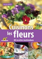 capucines, feuilles de capucine, soupe de feuilles de capucines, cuisinons les fleurs, Pierrette Nardo, www.terrevivante.org